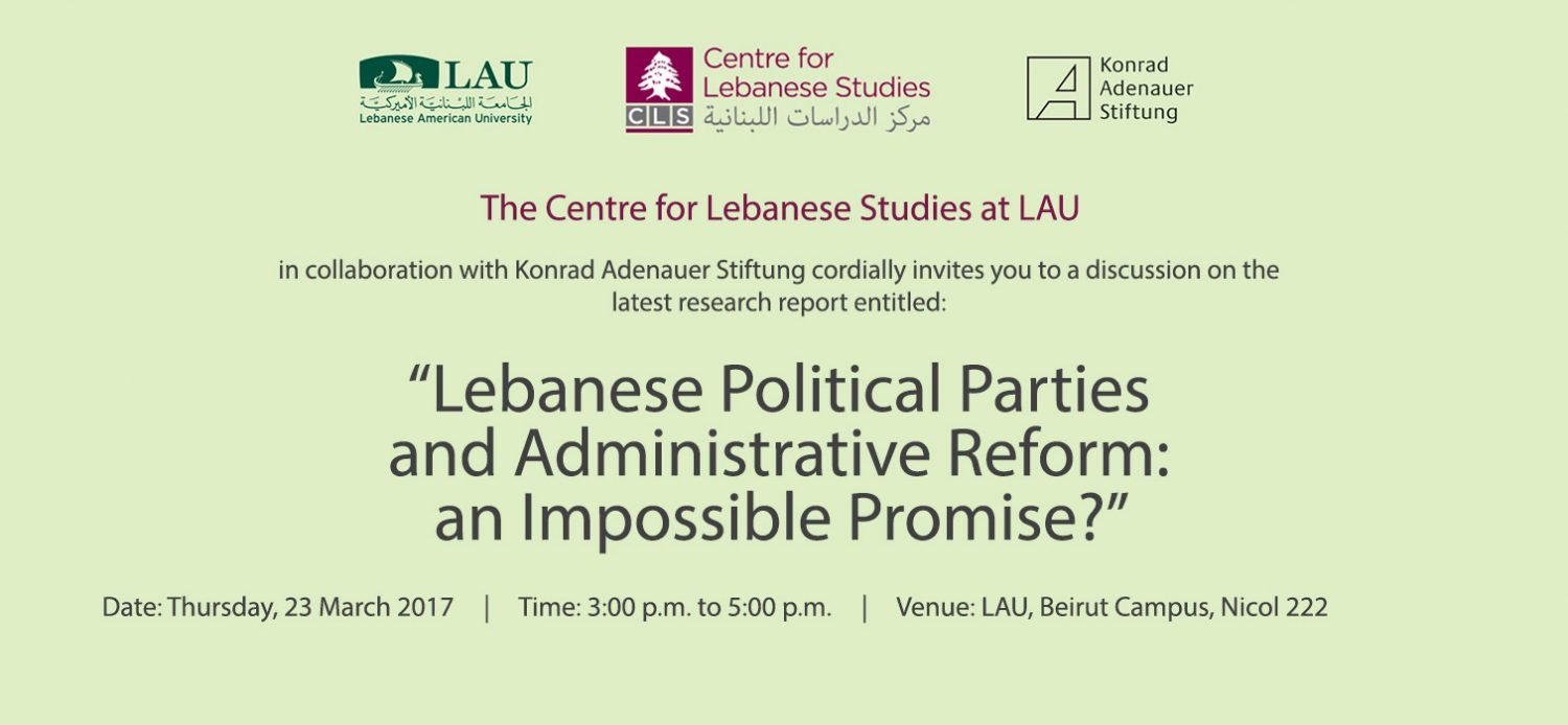 """Lebanese Political Parties and Administrative Reform: an impossible promise?"""